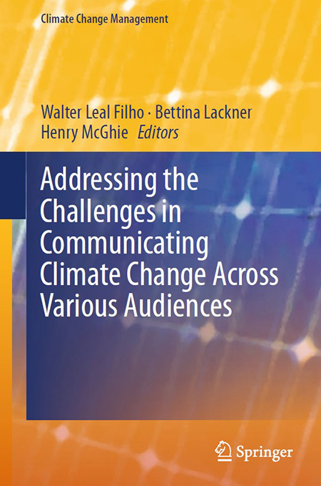 Front cover of Addressing the Challenges in Communicating Climate Change Across Various Audiences